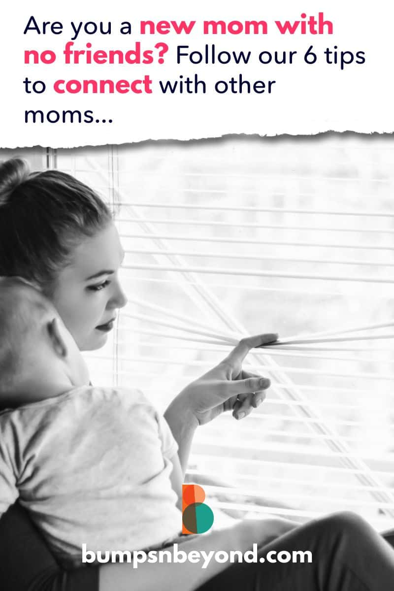 Are you a new mom with no friends? If you describe yourself like this, you might feel like you're the only one in the world. But trust me, this feeling much more common than you think. Lots of new moms struggle with feelings of loneliness. So here are some new mom tips. Don't sweat it, but use these hacks for connecting with other moms. Before you know it, you'll have a network of new mom friends for life.