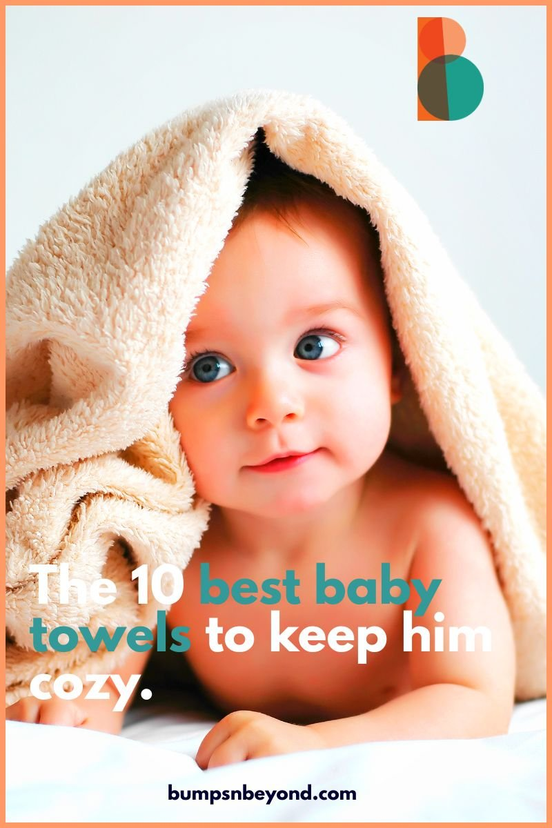 The best baby towels in 2020 to keep your baby warm and snuggly.